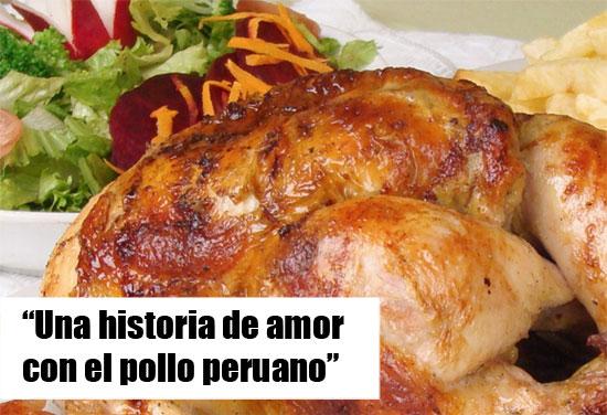 Una historia de Amor con el pollo Peruano